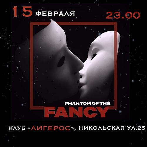 Phantom of the FANCY