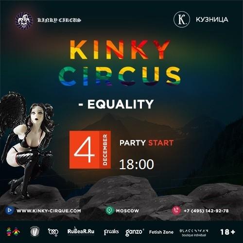 KINKY Circus - Equality techno party