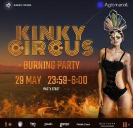 Вечеринка KINKY Circus - Burning Party!